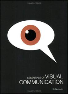 Essentials of Visual Communication Bo Bergstrom